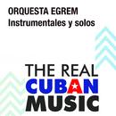 Instrumentales y Solos (Remasterizado)/Orquesta Egrem