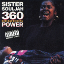 360 Degrees Of Power/Sister Souljah