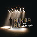 AJE Remix feat.M.l/Alikiba