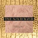 Alright/The Wild Wild