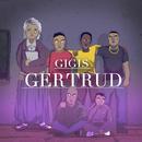 Gertrud/Gigis