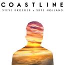 Coastline feat.Skye Holland/Steve Kroeger