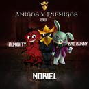 Amigos y Enemigos (Remix) feat.Bad Bunny,Almighty/Noriel