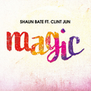Magic feat.Clint Jun/Shaun Bate