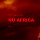 Nu Africa/CyHi The Prynce