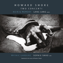 Howard Shore: Two Concerti/Lang Lang & Sophie Shao