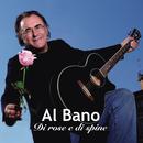 Di rose e di spine/Al Bano