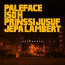Eteenpäin feat.Iso H,Prinssi Jusuf,Jepa Lambert/Paleface