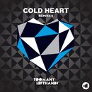 Cold Heart (Remixes)/TooManyLeftHands