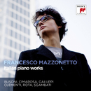 Italian Piano Works/Francesco Mazzonetto