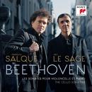 Beethoven: Sonates pour violoncelle et piano/François Salque et Eric Le Sage