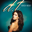 Turkish Money/Derin Togar