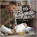 Tô Fazendo Amor/Lucas Lucco