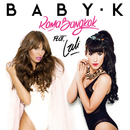 Roma - Bangkok feat.Lali/Baby K