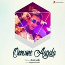 Onnume Aagala/Anirudh Ravichander & Mali