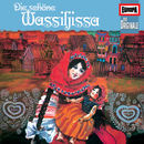 072/Die schöne Wassiljissa/Die Originale