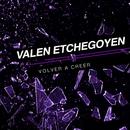 Volver a Creer/Valen Etchegoyen