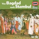 095/Von Bagdad nach Stambul/Die Originale