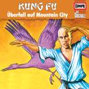 082/Kung Fu - Überfall auf Mountain City/Die Originale