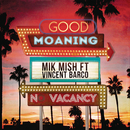Good Moaning feat.Vincent Barco/Pipe Rivera