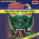 02/Marotsch, der Vampir-Killer/Larry Brent
