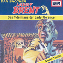 07/Das Totenhaus der Lady Florence/Larry Brent
