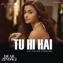 "Tu Hi Hai (Ali Zafar Version) [From ""Dear Zindagi""]/Amit Trivedi & Ali Zafar"