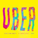 Uber feat.Curtis Clacey/LiTek