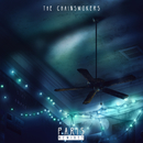 Paris (Remixes)/The Chainsmokers & Tritonal