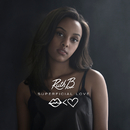 Superficial Love (Single Version)/Ruth B.