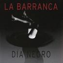 Día Negro/La Barranca