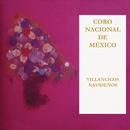 Villancicos Navideños/Coro Nacional de México