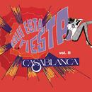 Aquí  Está la Fiesta, Vol. II/Casablanca