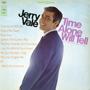 Time Alone Will Tell and Today's Great Hits/Jerry Vale