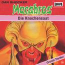 10/Die Knochensaat/Macabros