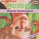 09/Molochs Totenkarussell/Macabros