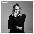 I Know (Jackals Remix)/Goldilox