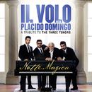 Notte Magica - A Tribute to The Three Tenors (Live)/Il Volo