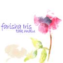 Tak Malu/Farisha