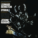 Bernstein: Dybbuk - The Complete Ballet (Remastered)/Leonard Bernstein