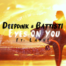 Eyes on You feat.Layne/Deepdink