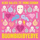Boombidibyebye/Keko Salata