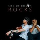 Rocks/Life of Dillon