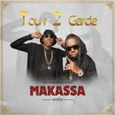 Makassa/Tour 2 Garde