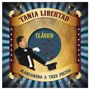 "Manzanero a Tres Pistas ""Clásico""/Tania Libertad"