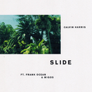 Slide feat.Frank Ocean,Migos/Calvin Harris