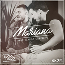 Mariana feat.Marco Carvalho/Lucas Lucco
