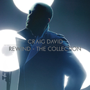 Rewind - The Collection/Craig David