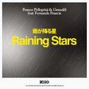Raining Stars feat.Fernanda Francis/Franco Pellegrini