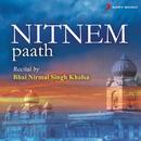 Nitnem Paath/Bhai Nirmal Singh Khalsa